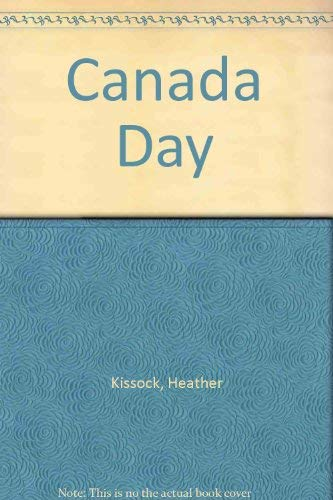 Canada Day: Kissock, Heather
