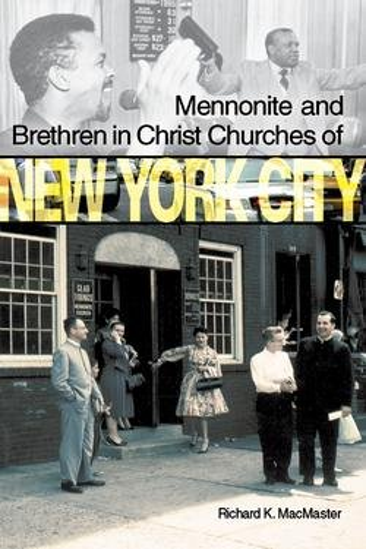 9781894710701: Mennonite and Brethren in Christ Churches of New York City