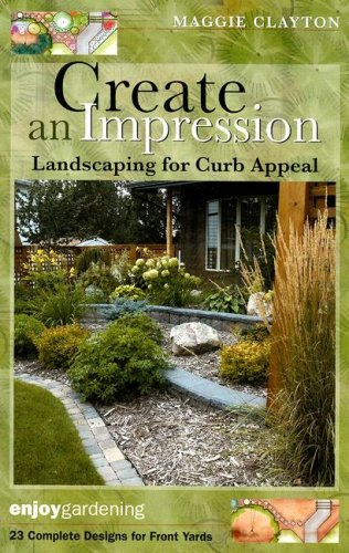 Create an Impression: Landscaping for Curb Appeal: Clayton, Maggie
