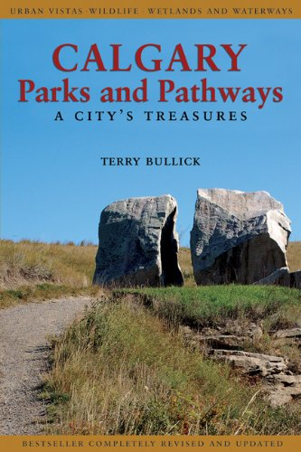 9781894739085: Calgary Parks and Pathways: A City's Treasures
