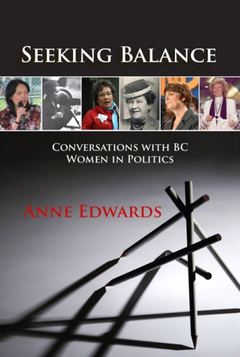 Seeking Balance: Conversations with BC Women in: Anne Edwards