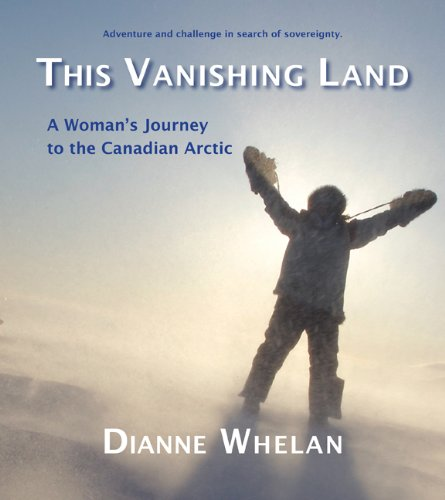 9781894759380: This Vanishing Land: A Woman's Journey to the Canadian Arctic