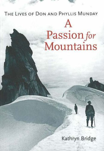 9781894765695: A Passion for Mountains: The Lives of Don and Phyllis Munday