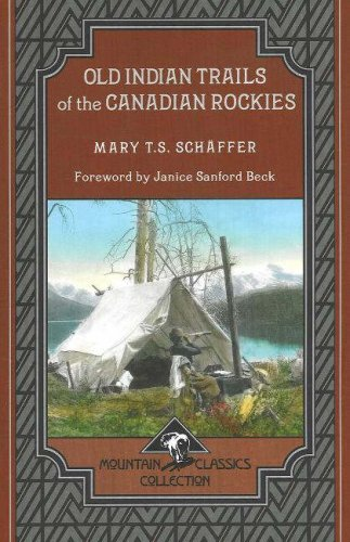9781894765770: Old Indian Trails of the Canadian Rockies (Mountain Classics Collection)