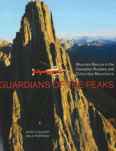 Guardians of the Peaks: Mountain Rescue in: Calvert, Kathy, Portman,