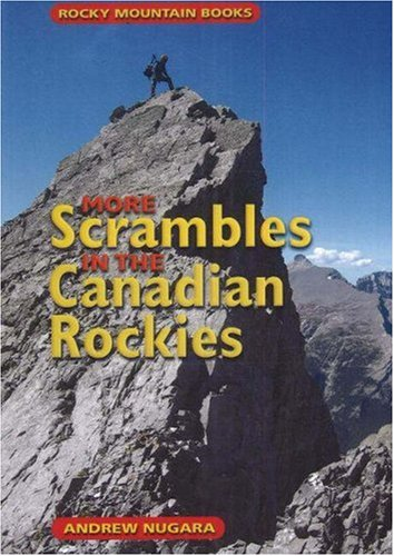 9781894765862: More Scrambles in the Canadian Rockies