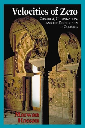 9781894770026: Velocities of Zero: Conquest, Colonization and the Destruction of Cultures