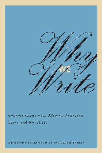 9781894770347: Why We Write: Conversations with African Canadian Poets and Novelists