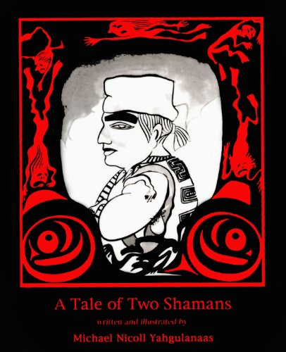 Tale of Two Shamans, A: Yahgulanaas, Michael Nicoll
