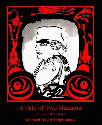 Tale of Two Shamans, A: Yahgulanaas, Michael Nicoll
