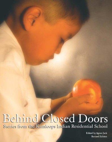 9781894778411: Behind Closed Doors: Stories from the Kamloops Indian Residential School