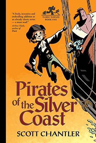 9781894786539: Pirates of the Silver Coast (Three Thieves)