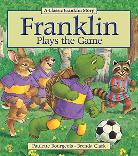 9781894786997: Franklin Plays the Game