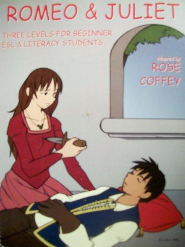 9781894799010: Romeo & Juliet: Three Levels for Beginner ESL & Literacy Students