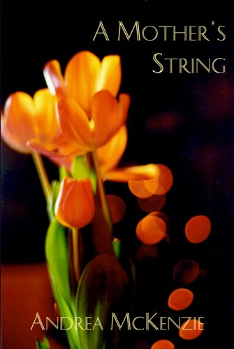 9781894800693: A Mother's String