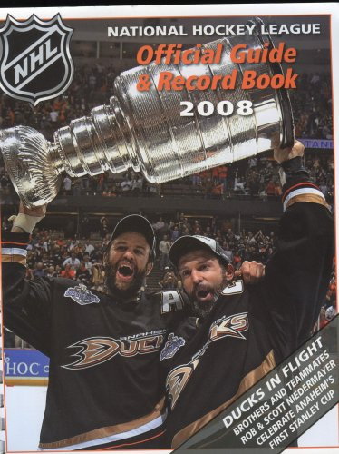 National Hockey League Official Guide & Record Book 2008: Keon, David; Baker, Dave; Fischel, ...