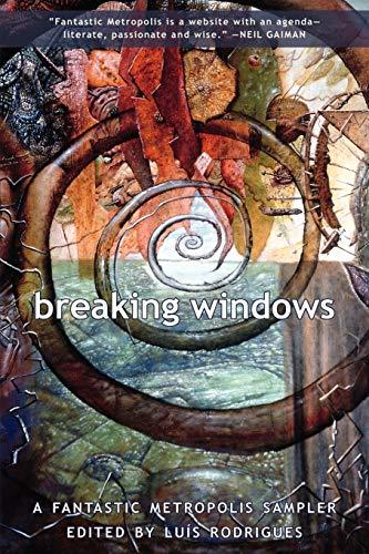 9781894815598: Breaking Windows: A Fantastic Metropolis Sampler