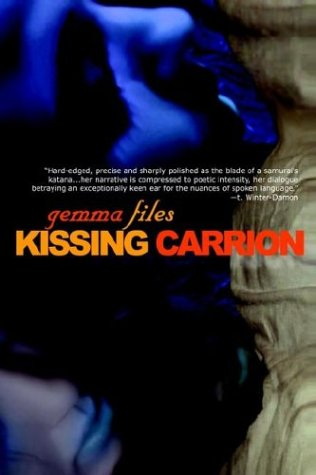 9781894815635: Kissing Carrion