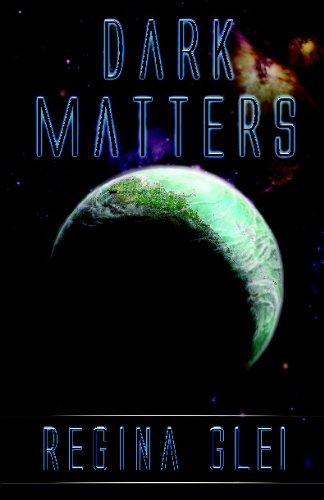 Dark Matters: Glei, Regina