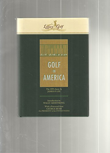 9781894827003: Golf in America (Legacy Golf Series)