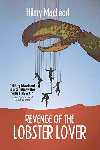 Revenge of the Lobster Lover: Hilary MacLeod