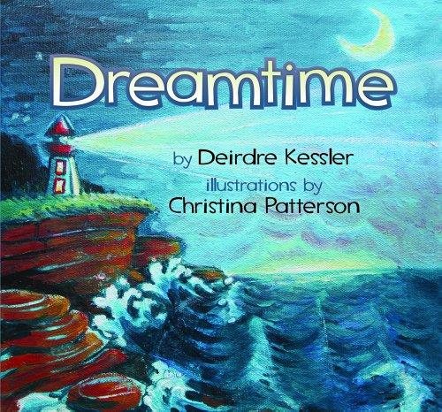 Dreamtime: Kessler, Deirdre