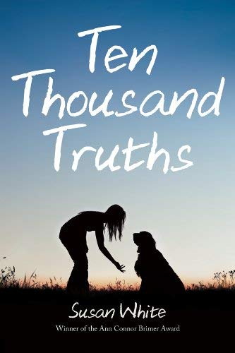 Ten Thousand Truths (1894838831) by Susan White