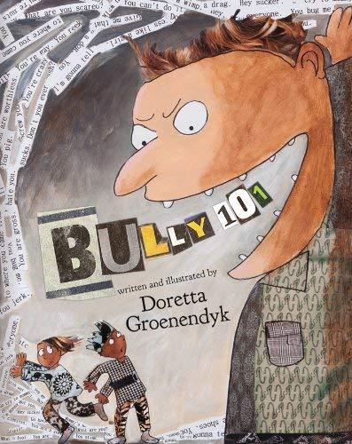 Bully 101: Groenendyk, Doretta