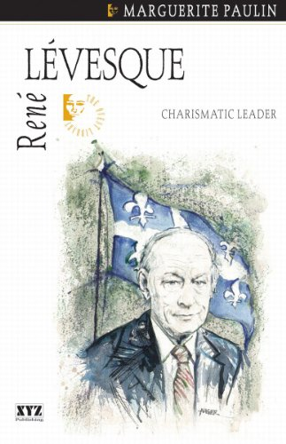 René Lévesque: Charismatic Leader (Quest Biography): Paulin, Marguerite; Kaplansky,