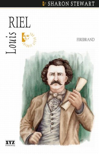 Louis Riel: Firebrand (The Quest Library): Sharon Stewart
