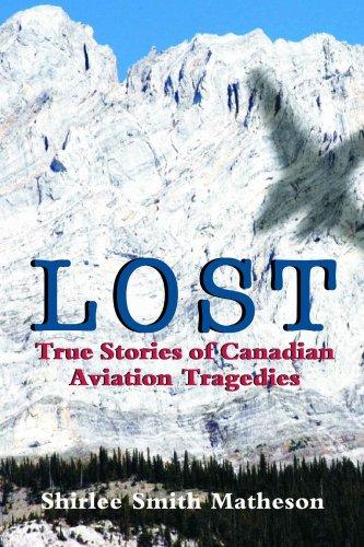 9781894856188: Lost: True Stories of Canadian Aviation Tragedies