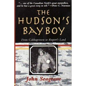 The Hudson's Bay Boy: From Cabbagetown to Rupert's Land