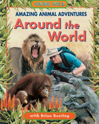 9781894856508: Amazing Animal Adventures Around the World