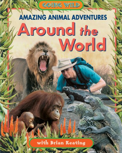 9781894856508: Amazing Animal Adventures Around the World