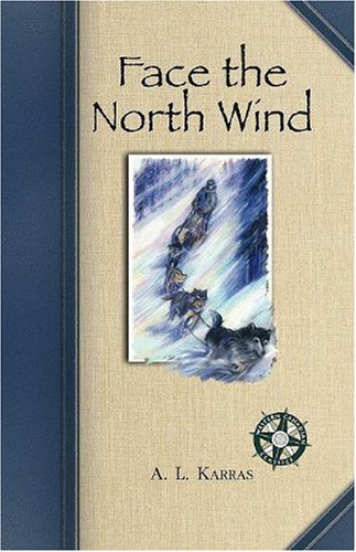 9781894856638: Face the North Wind (Western Canadian Classic)