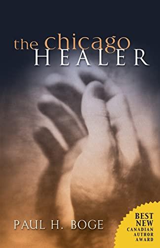 9781894860277: The Chicago Healer (Lucas Stephens Series #1)