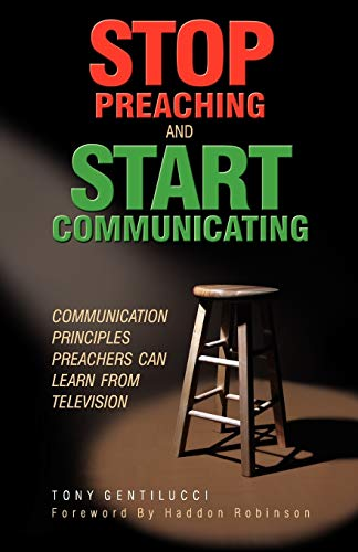 9781894860482: Stop Preaching and Start Communicating: Communication Principles Preachers Can Learn from Television