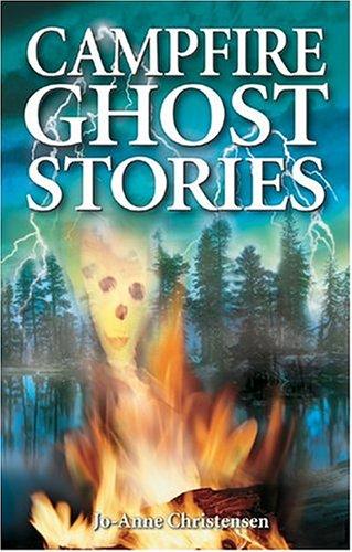 Campfire Ghost Stories: Christensen, Jo-Anne