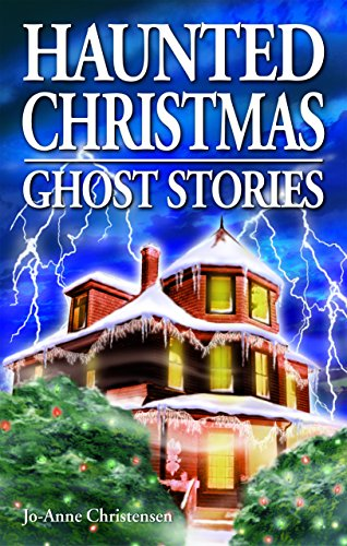 Haunted Christmas: Christensen, Jo-Anne