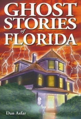 Ghost Stories of Florida: Asfar, Dan