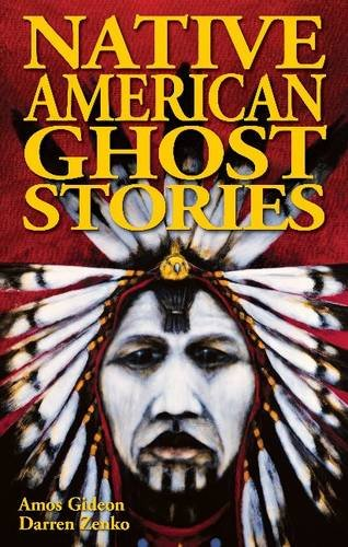 9781894877756: Native American Ghost Stories