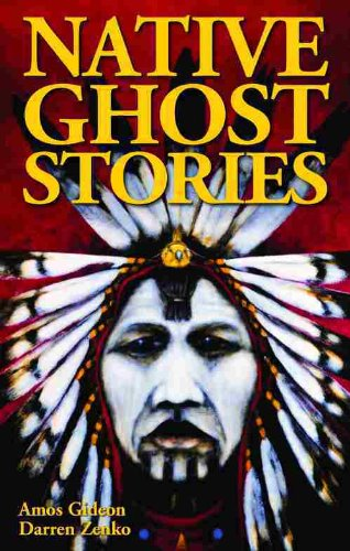 9781894877763: Native Ghost Stories