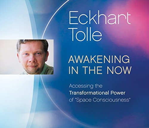 """9781894884389: Awakening in the Now: Accessing the Transformational Power of """"Space Consciousness"""""""