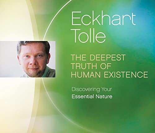 9781894884495: The Deepest Truth of Human Existence: Discovering Your Essential Nature