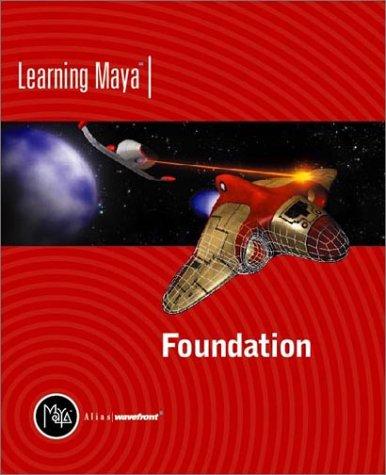 9781894893176: Learning Maya | Foundation