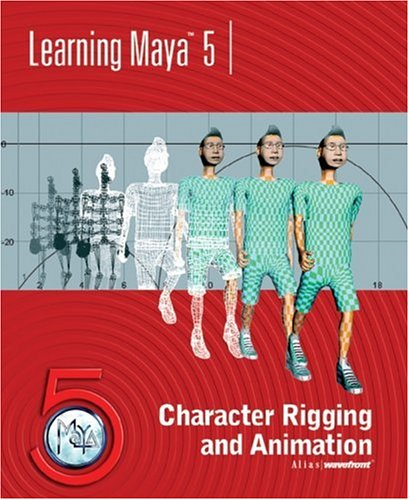9781894893411: Learning Maya 5: Character Rigging and Animation