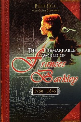 9781894898089: The Remarkable World of Frances Barkley, 1769-1845