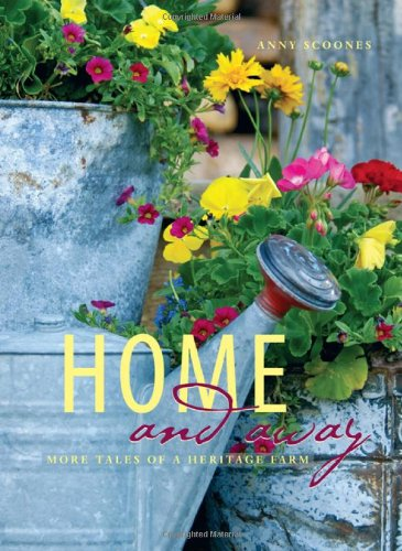 Home and Away: More Tales of a Heritage Farm: Anny Scoones