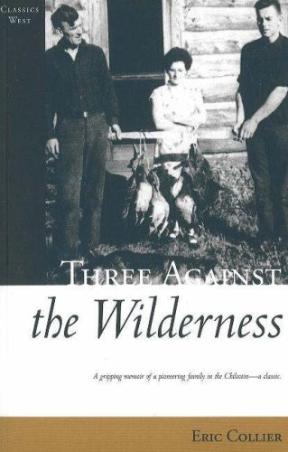 9781894898546: Three Against the Wilderness (Classics West Collection)