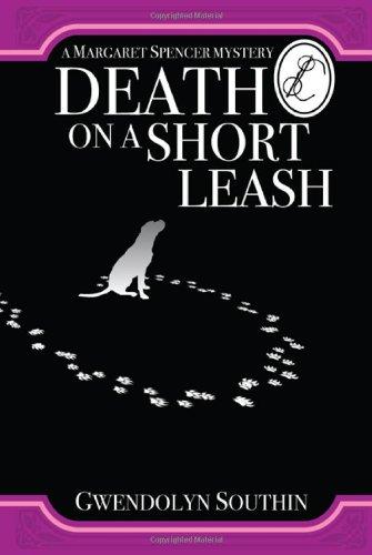 Death on a Short Leash (The Margaret: Gwendolyn Southin